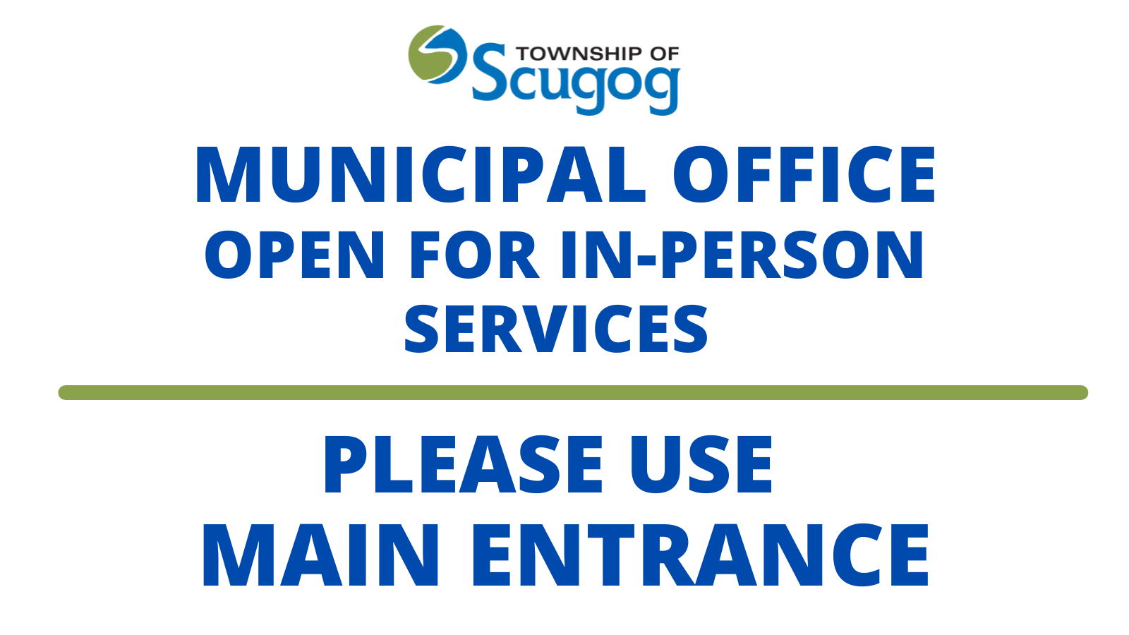 Municipal Office Open for in person service. Use Perry Street entrance